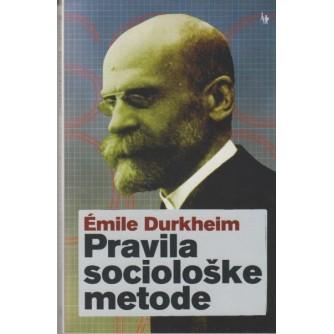 Emile Durkheim: Pravila sociološke metode